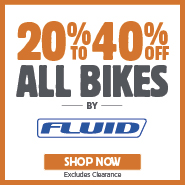 20% To 40% Off All Fluid Bikes
